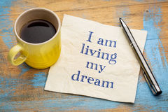 I am living my dream - positive affirmation Royalty Free Stock Photo
