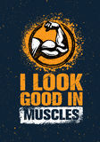 I Look Good In Muscles. Workout and Fitness Gym Motivation Quote Design Element Concept. Creative Vector Bicep Sign. I Look Good In Muscles. Workout and Fitness Stock Image