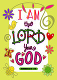 I am the Lord Your God. Cartoon doodle text art with the bible scripture verse - I AM THE LORD YOUR GOD Stock Photos