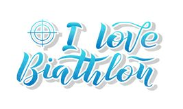 I love Biathlon blue gradient lettering text on white. Textured background with target,  illustration. Biathlon calligraphy. Sport, fitness, activity  design Stock Image