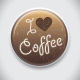 I LOVE COFFEE. Button Badge for coffee lovers Stock Photography