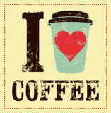 I love coffee. Coffee typographical vintage style grunge poster. Retro vector illustration. Royalty Free Stock Images