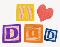 I love dad blocks isolated on white. I love dad done in children's wooden colorful blocks Royalty Free Stock Photography