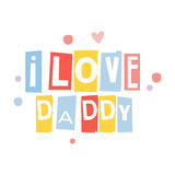 I love dad cute cartoon colorful vector Illustration. Isolated on a white background Royalty Free Stock Photography