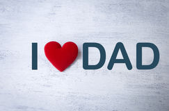 I love dad, Father`s day card concept. Design with red heart Royalty Free Stock Photo