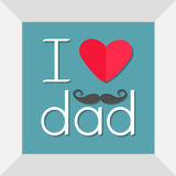 I love dad Happy fathers day. Picture in square frame. Curl moustaches. Text with red paper heart sign Mustaches symbol. Greeting Stock Photo