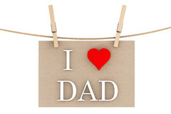 I Love Dad with heart hanging with clothespins Royalty Free Stock Photography