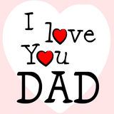 I Love Dad Represents Happy Fathers Day And Affection Royalty Free Stock Photography