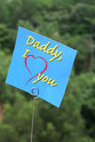 I love daddy message. On a blue card royalty free stock photos