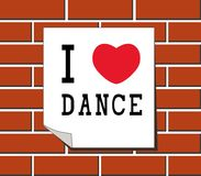 I love dance - sign, stickers, card,  templates on brick wall. Stock Photo
