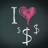 I love dollars. In chalk on a chalkboard with dollar signs and a heart vector illustration