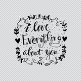 I love everything about you Stock Photo