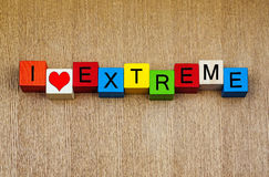 I Love Extreme - sign for extreme sports. Royalty Free Stock Image