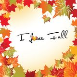 I love Fall. Fall leaves surrounding text that says I love fall stock illustration