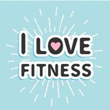 I love fitness text with heart sign Shining effect Flat design Royalty Free Stock Photo