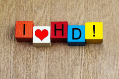 I love HD, for high definition digital resolution. Stock Photo