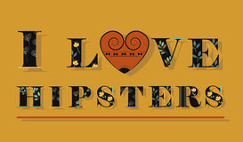 I love Hipsters. Black floral font. royalty free stock images