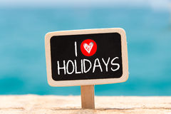 I love Holidays Royalty Free Stock Photography