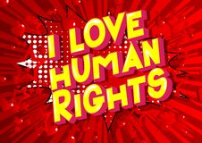 I Love Human Rights - Comic book style words. I Love Human Rights - Vector illustrated comic book style phrase on abstract background stock illustration