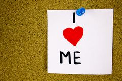 I love me reminder note - handwriting in black ink on an on cork board background. Royalty Free Stock Photo