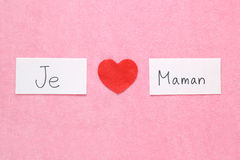 I Love Mom concept in French. Royalty Free Stock Photos