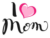 I love mom. Handwritten lettering text for greeting card for mother day. Isolated on white vector illustration Royalty Free Stock Photos