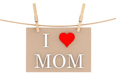 I Love Mom with heart hanging with clothespins Stock Photography