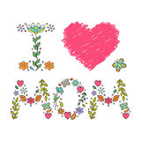 I love mom. Vector illustration of mothers day card Royalty Free Stock Images
