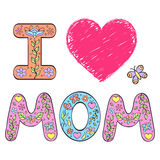 I love mom. Stock Images