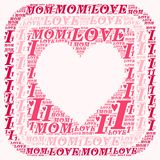 Word cloud I love mom. I love mom word cloud concept Royalty Free Stock Photography