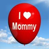 I Love Mommy Balloon Shows Feelings of Fondness. I Love Mommy Balloon Showing Feelings of Fondness for Mother stock illustration