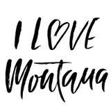 I love Montana. Modern dry brush lettering. Retro typography print. Vector handwritten inscription. USA state. I love Montana. Modern dry brush lettering. Retro stock illustration