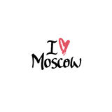 I love Moscow. Hand drawn lettering and modern calligraphy. royalty free stock photos