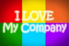 I Love My Company Imagen de archivo libre de regalías