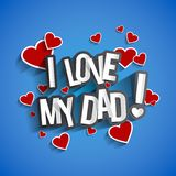 I Love My Dad. Design With Hearts On Red Background vector illustration Stock Photo