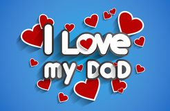 I Love My Dad. Design vector illustration Royalty Free Stock Images