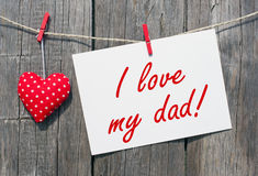 I love my dad Royalty Free Stock Images