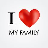 I Love My Family - Vector Royalty Free Stock Photos