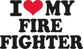 I love my Firefighter. Vector Royalty Free Stock Image