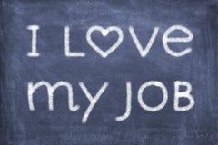 I love my job. Blackboard with lettering I love my job royalty free stock photo