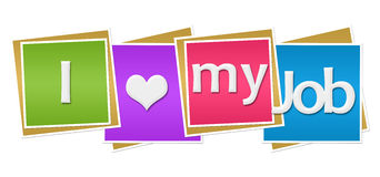 I Love My Job Colorful Blocks Royalty Free Stock Image