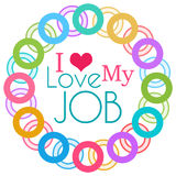 I Love My Job  Colorful Rings Circular Stock Images