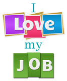 I Love My Job Colorful Squares Stripes Royalty Free Stock Photos