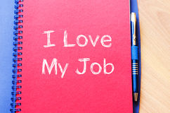 I love my job concept on notebook Royalty Free Stock Images