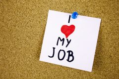 i love my job note adhesive note on over cork board background Stock Images