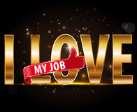 I love my job Vector EPS 10 illustration. Stock Photo