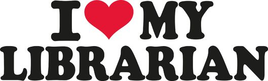 I love my librarian. Vector stock illustration