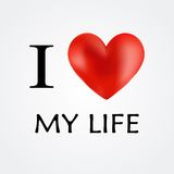 I love my life. Vector. Royalty Free Stock Images