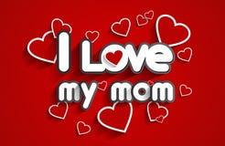 I Love My Mom Royalty Free Stock Photos
