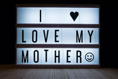 I love my mother. `I love my mother` text in lightbox Royalty Free Stock Photography